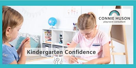 Kindergarten Confidence tickets