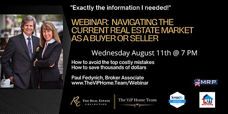 How to Navigate today's Real Estate Market - home buyer and seller webinar tickets