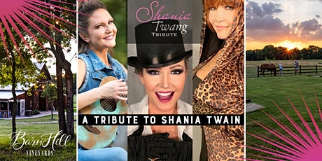 Shania Twain Covered by Shania Twang and Great Texas wine!!! tickets