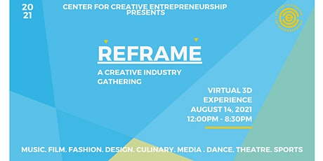 Reframe - A Creative Industry Gathering - Virtual tickets