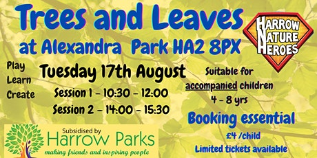 Trees and Their Leaves - Alexandra Park  Session 1  (10:30 to 12:00) tickets