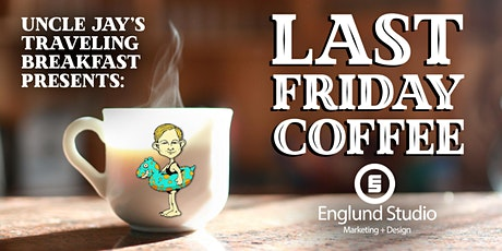Last Friday Coffee - Business Networking - 2021 July tickets