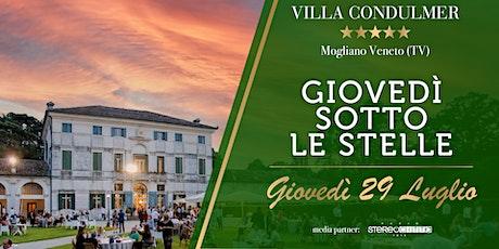 GIOVEDI' SOTTO LE STELLE - Villa Condulmer 29 Luglio biglietti