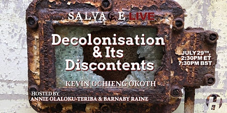 Decolonisation and its Discontents tickets