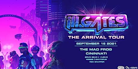 "ill. Gates ""The Arrival Tour"" Cincinnati tickets"
