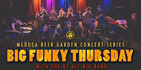 Beer Garden Concert Series: BT ALC Big Band Pt. II tickets
