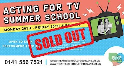 Acting for TV   Summer School   TSOS tickets
