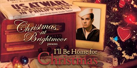Christmas at Brightmoor - Saturday 7 PM, 12/4 tickets