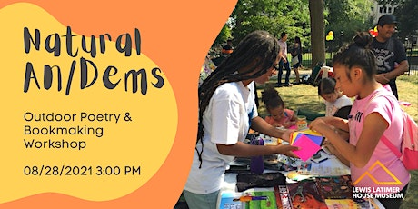 Natural An/Dems Outdoor Poetry & Bookmaking Workshop tickets