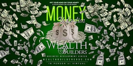 Money Motivation: Focus on WealthBuilding entradas