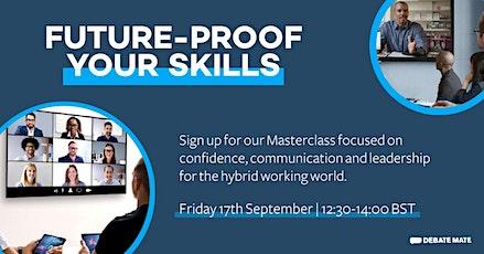 Debate Mate Masterclass: Future-proof Your Skills tickets