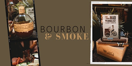 Bourbon and Smoke @ The Mad Herbalist tickets