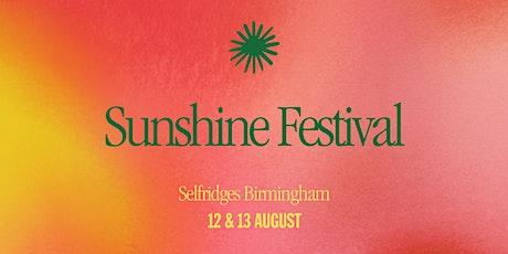 Sunshine Festival at Selfridges Birmingham tickets