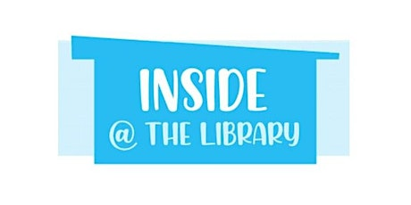 NEW TIME ADDED! Inside @ the Library for Young Children tickets