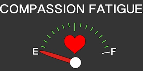 Running on Empty-Understanding the Impact of Compassion Fatigue tickets