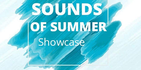 Sounds of Summer Showcase tickets