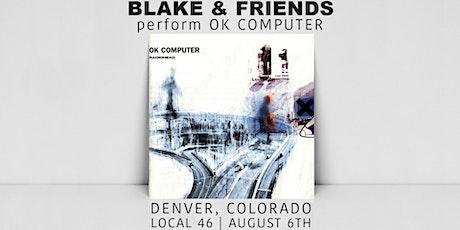 Blake & Friends perform OK Computer tickets