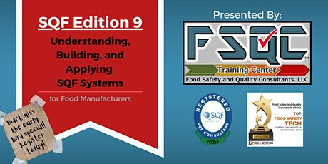 Understanding, Building, and Applying SQF Systems - Manufacturing Edition 9 tickets