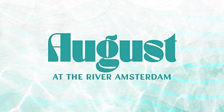 Sundays at the River Amsterdam - August tickets