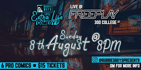 Bubbies Boys Presents: Extra Life 2 @ Freeplay Cafe tickets