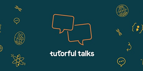 Tutorful Talks Presents Atomic Structure with Amazelab - Free tickets