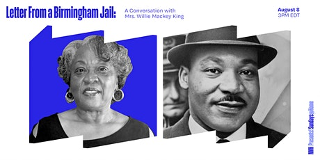 Letter From a Birmingham Jail: A conversation with Mrs. Willie Mackey King tickets