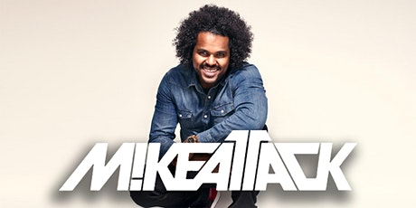MIKE ATTACK at Vegas Nightclub - JULY 25 - Guestlist! tickets