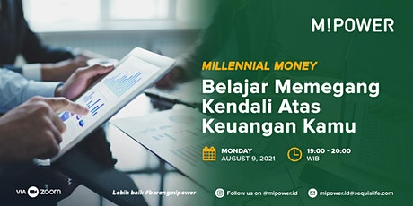 Millennial Money :  Belajar Memegang Kendali keuangan kamu tickets