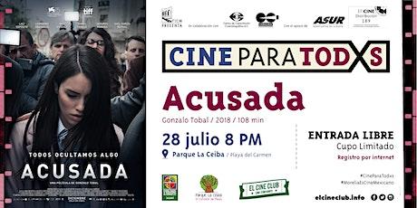 Acusada / Cine Para Todxs boletos