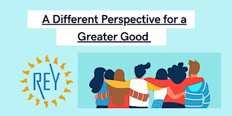A Different Perspective for a Greater Good tickets