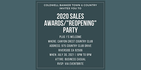 """Coldwell Banker Town & Country 2020 Awards/""""Reopening"""" Party tickets"""