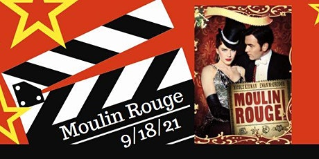 """""""Moulin Rouge"""" Under the Stars at ONEgeneration tickets"""