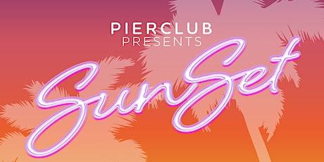 PierClub Presents: SunSet tickets