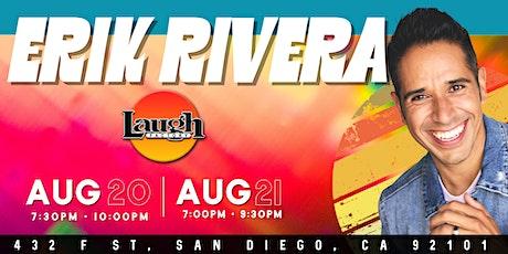 FREE VIP TICKETS - San Diego Laugh Factory - Erik Rivera - Aug 20th & 21st tickets