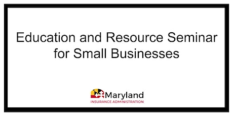 Education and Resource Seminar for Small Businesses tickets