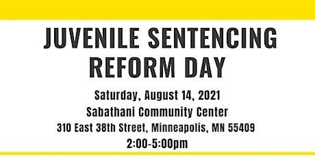 Juvenile Sentencing Reform Day tickets