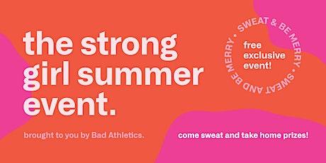 Strong Girl Summer Event tickets