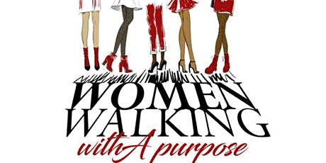 Women Walking With A Purpose 1st Annual Women's Conference tickets