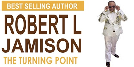 Meet & Greet with The Turning Point Author Robert L Jamison tickets