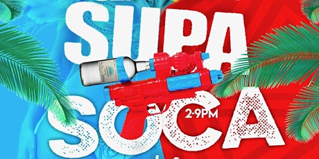 SUPA SOCA - LABOR DAY POOL & DAY PARTY | MON SEP 6TH @ CLE tickets
