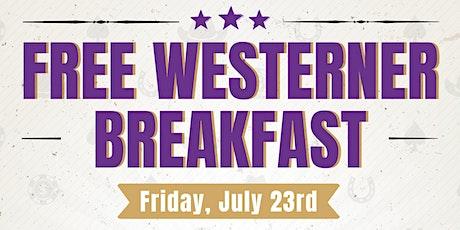 Free Westerner Breakfast tickets
