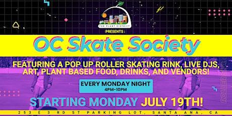Copy of OC SKATE SOCIETY - JULY 26TH 2021 tickets