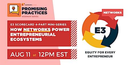 E3 Scorecard: How Networks Power Entrepreneurial Ecosystems tickets