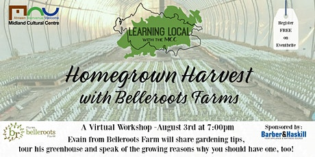 Learning Local with the MCC - Homegrown Harvest with Belleroots Farm tickets