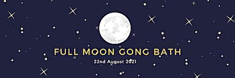 FULL MOON GONG BATH (ONLINE) tickets