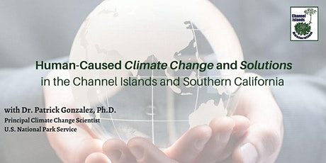 Human-Caused Climate Change and Solutions in the Channel Islands tickets