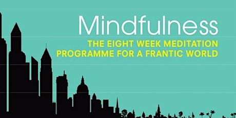 Mindfulness  for General Practice: Finding Peace in a `Frantic World (C3) tickets