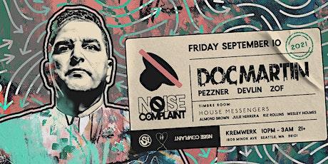 Noise Complaint ft. Doc Martin tickets