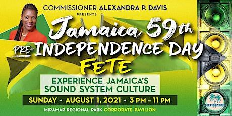 Alexandra P. Davis Presents Jamaica 59th  Pre-Independence Day Fete tickets