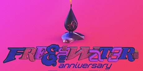 FREEWATER ANNIVERSARY 2021 tickets